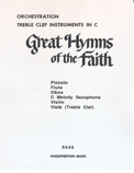 Great Hymns of Faith Hymnal (C Trb Clef)
