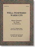 Well-Tempered Warm-Ups Volume 1 Tenor Sax , Bass Clarinet , Baritone TC