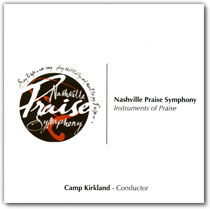 Nashville Praise Symphony- Instruments of Praise CD